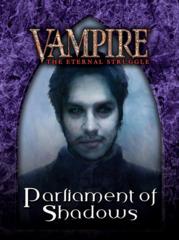 Vampire: The Eternal Struggle - Parliament of Shadows