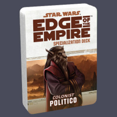 Star Wars: Edge of the Empire Specialization Deck - Colonist: Politico