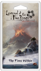 Legend of The 5 Rings Dynasty Pack: The Fires Within