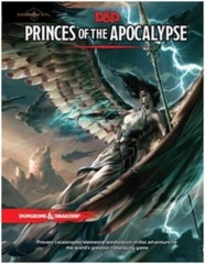 Dungeons & Dragons 5e: Elemental Evil - Princes of the Apocalypse