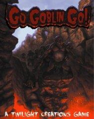 *Go Goblin, Go!