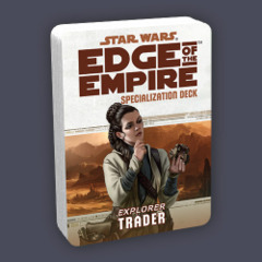 Star Wars: Edge of the Empire Specialization Deck - Explorer: Trader