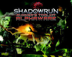 Shadowrun: Runner's Toolkit Alphaware