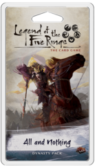 Legend of The 5 Rings Dynasty Pack - All and Nothing