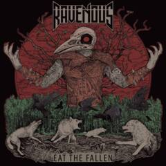 Ravenous - Eat the Fallen (CD)