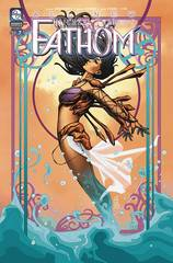 All New Fathom #7 Cover B Cafaro