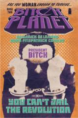 Bitch Planet Vol 2 President Bitch TPB