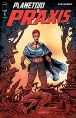 Planetoid Praxis #1 (Of 6)