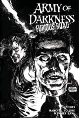 Army Of Darkness Furious Road #5 (Of 6) Cover B 1:10 Hardman B/W Variant