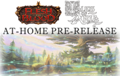 Flesh and Blood - Tales of Aria - At-Home Pre-Release Friday 9/17