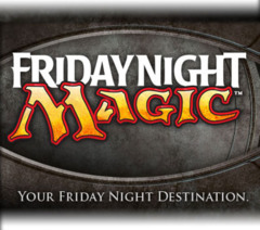 Friday Night Magic Event Dec 6th