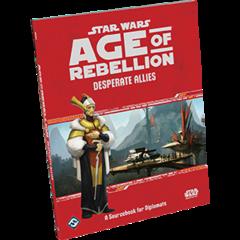Star Wars RPG: Age of Rebellion - Desperate Allies