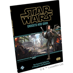 Star Wars RPG: Gadgets and Gear Hardcover