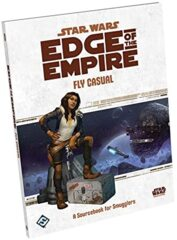 Star Wars RPG: Edge of the Empire - Fly Casual