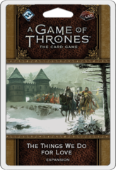 A Game of Thrones LCG: 2nd Edition - The Things We Do For Love Pack