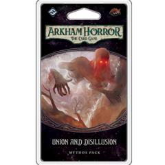 Arkham Horror LCG Mythos Pack: Union and Disillusion