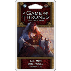 A Game of Thrones LCG: 2nd Edition - All Men Are Fools Chapter Pack