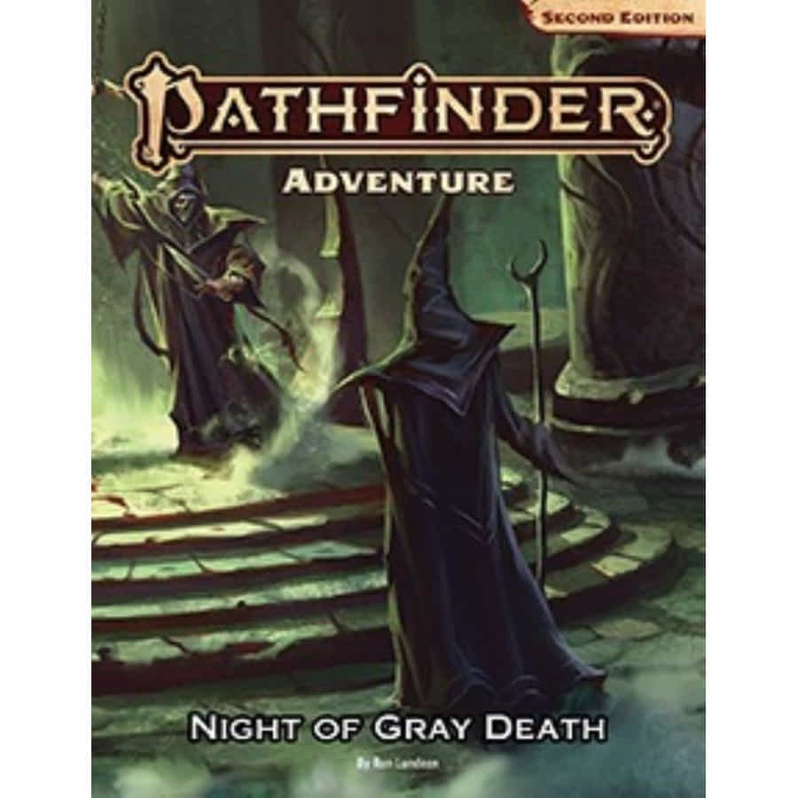 PATHFINDER (2E) ADVENTURE: NIGHT OF THE GRAY DEATH