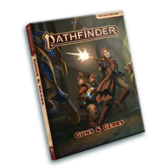 PATHFINDER RPG (2E): GUNS AND GEARS