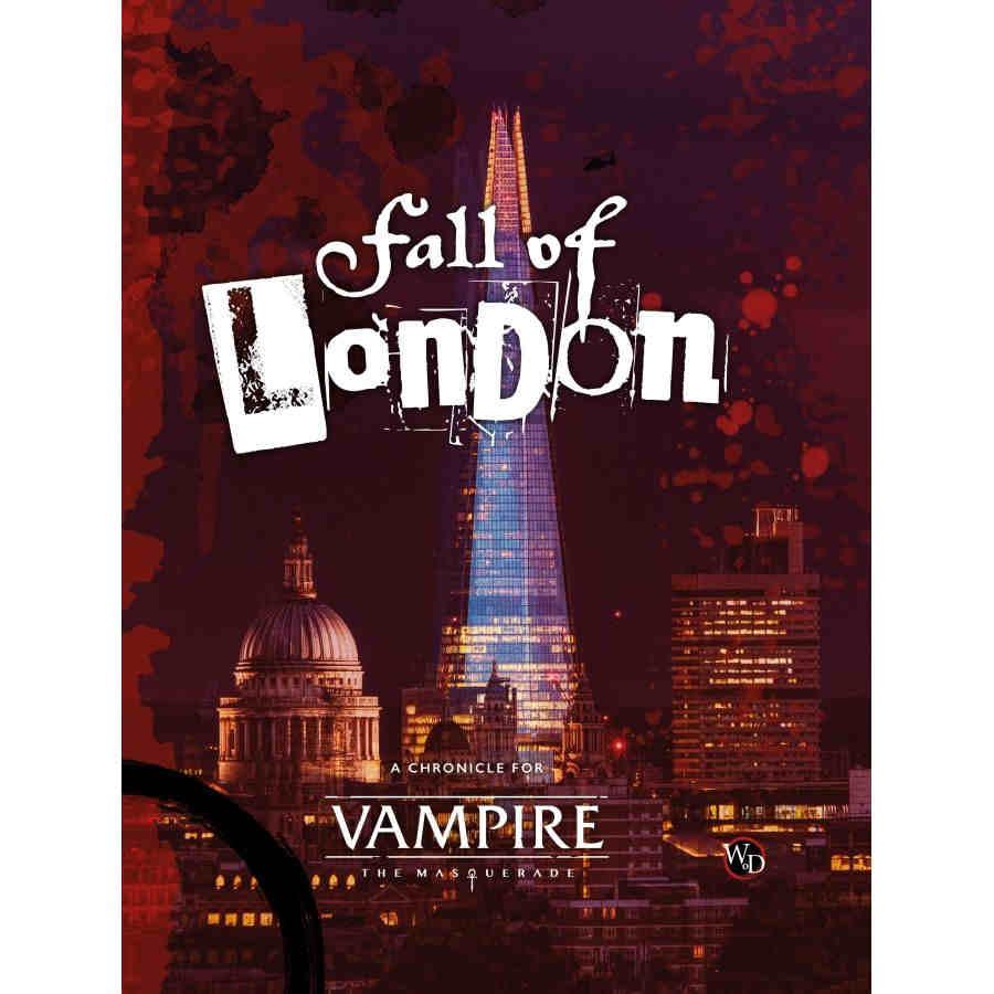 VAMPIRE: THE MASQUERADE 5E - FALL OF LONDON