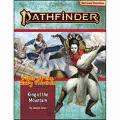 PATHFINDER (2E) ADVENTURE PATH: KING OF THE MOUNTAIN (FISTS OF THE RUBY PHOENIX 3 OF 3)