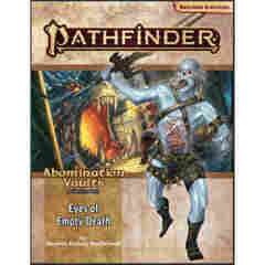 PATHFINDER (2E) ADVENTURE PATH: EYES OF EMPTY DEATH (ABOMINATION VAULTS 3 OF 3)