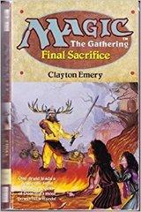 Magic the Gathering - Final Sacrifice