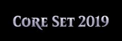 Core Set 2019 - FOIL Complete Set (Factory Sealed)