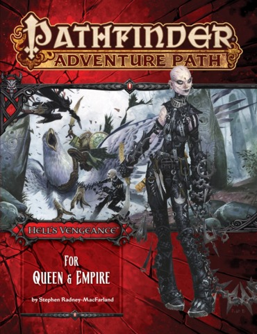 Pathfinder RPG Adventure Path #106 For Queen & Empire (Hells Vengeance 4 of 6)
