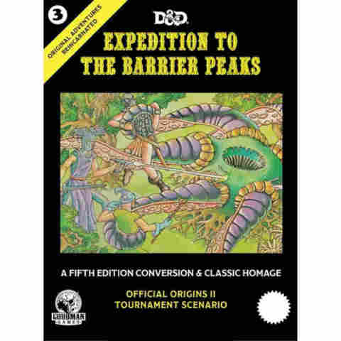 Original Adv Reincarn. #3 Expedition to the Barrier Peaks 5E