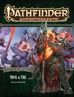 Pathfinder Adventure Path #95: Anvil of Fire (Giantslayer 5 of 6)