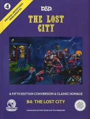 The Lost City #4- 5E-Conversion & Classic Homage