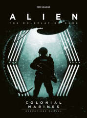 Alien The Roleplaying Game: Colonial Marines