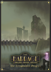 Barrage: The Leeghwater Project Expansion
