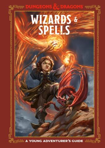 A Young Adventurers Guide: Wizards and Spells - Hardcover