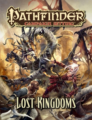 Pathfinder Campaign Setting: Lost Kingdoms