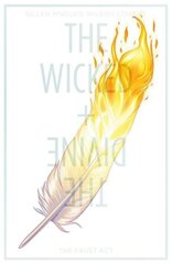 The Wicked The Divine: The Faust Act, Vol 1