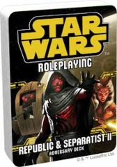 Star Wars Roleplaying: Republic & Separatist II: Adversary Deck