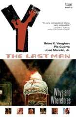 Y: The Last Man: Whys and Wherefores Vol. 10
