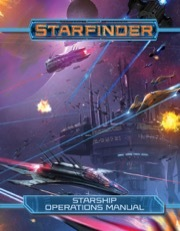 Starfinder: Starship Operations Manual