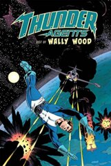 T.H.U.N.D.E.R. Agents: Best of Wally Wood (HC)