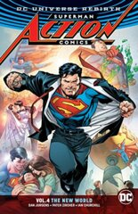 Superman Action Comics, Vol 4: In the New World