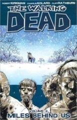 Walking Dead, Vol. 2: Miles Behind Us