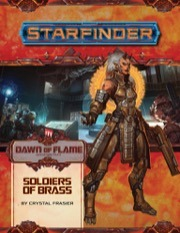 Starfinder Dawn of Flame 2: Soldiers of  Brass