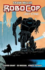 Robocop: Last Stand Part Two Vol. 3
