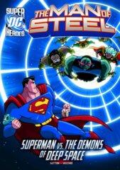The Man of Steel: Superman vs. The Demons of Deep Space