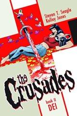 Crusades, The, Vol. 2: DEI