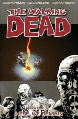 Walking Dead, Vol. 9: Here We Remain