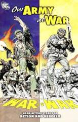 Our Army at War: War is War: Hard-Hitting Stories of Action and Heroism