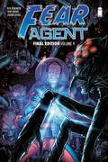 Fear Agent: Final Edition Vol 4